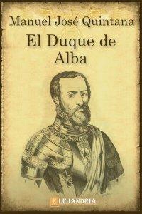 El Duque de Alba de Manuel José Quintana