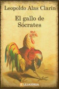 El Gallo De Sócrates de Alas Clarín, Leopoldo