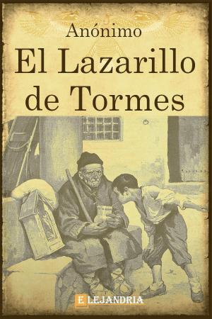 El Lazarillo de Tormes de Anónimo