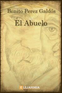 El abuelo de Benito Pérez Galdós