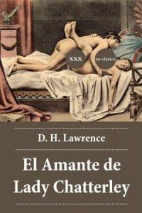 El amante de Lady Chatterley de D. H. Lawrence
