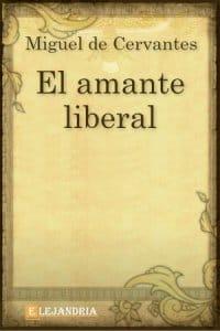Descargar El amante liberal de Cervantes, Miguel