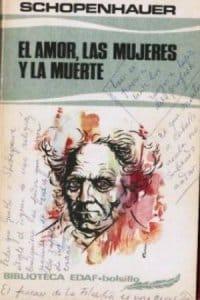 El amor,las mujeres y la muerte de Schopenhauer, Arthur