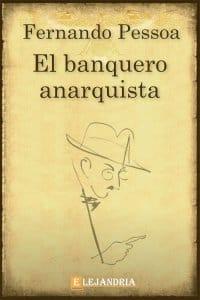 El banquero anarquista de Fernando Pessoa