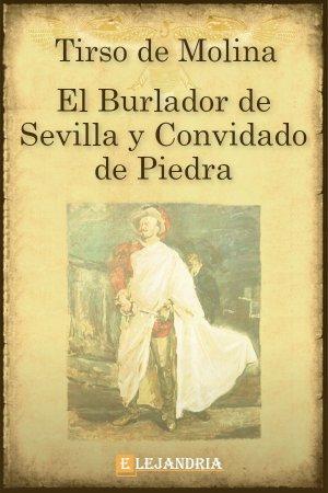 Descargar El burlador de Sevilla de Molina, Tirso