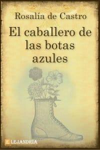El caballero de las botas azules de Rosalía de Castro