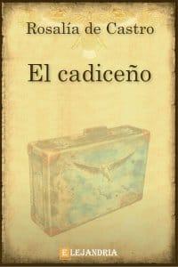 El cadiceño de Rosalía de Castro