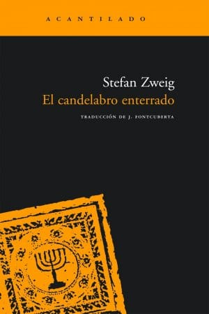 El candelabro enterrado de Zweig, Stefan