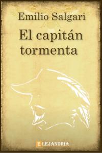 El capitán tormenta de Emilio Salgari