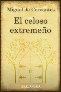 Descargar El celoso extremeño de Cervantes, Miguel