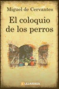 Descargar El coloquio de los perros de Cervantes, Miguel