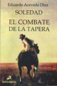 El combate de la tapera de Eduardo Acevedo Díaz