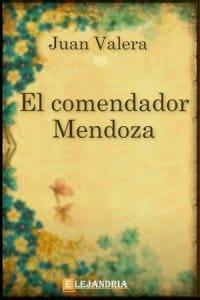 Descargar El comendador Mendoza de Juan Valera