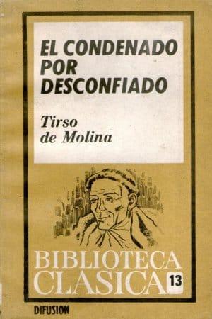 Descargar El condenado por desconfiado de Molina, Tirso