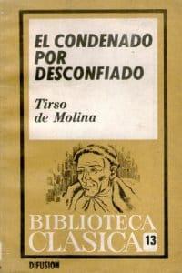 El condenado por desconfiado de Molina, Tirso