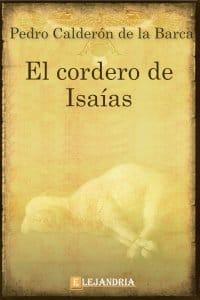 El cordero de Isaías de Calderón de la Barca, Pedro