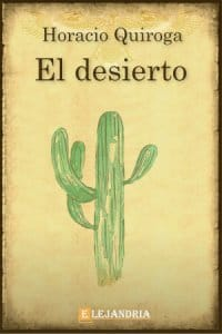 El desierto de Horacio Quiroga