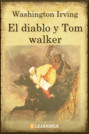 El diablo y Tom Walker de Washington Irving