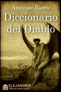 El diccionario del Diablo de Bierce, Ambrose