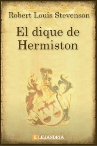 Descargar El dique de Hermiston de Robert Louis Stevenson