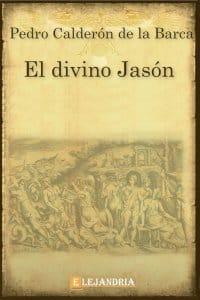 El divino Jasón de Calderón de la Barca, Pedro