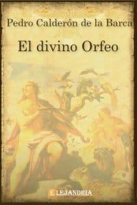 El divino Orfeo de Calderón de la Barca, Pedro