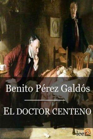 Descargar El doctor centeno de Benito Pérez Galdós