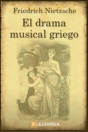 El drama musical griego de Friedrich Nietzsche