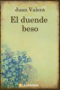 El duende beso de Juan Valera