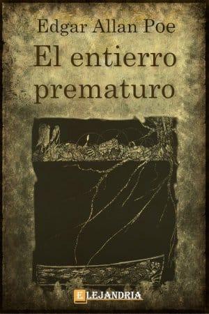 El entierro prematuro de Allan Poe, Edgar