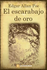 El escarabajo de oro de Allan Poe, Edgar
