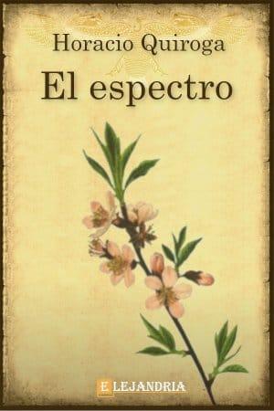 El espectro de Horacio Quiroga