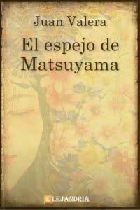 El espejo de Matsuyama de Juan Valera
