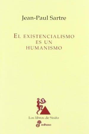 El existencialismo es un humanismo de Sartre, Jean-Paul