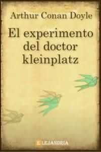 Descargar El experimento del Doctor Kleinplatz de Conan Doyle, Arthur