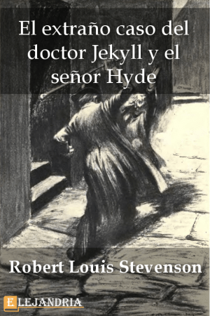 El extraño caso del Dr. Jekyll y Mr. Hyde de Robert Louis Stevenson