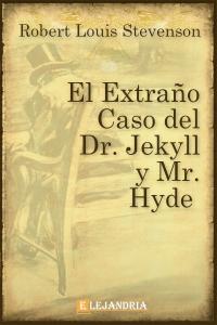 Descargar El extraño caso del Dr. Jekyll y Mr. Hyde de Robert Louis Stevenson