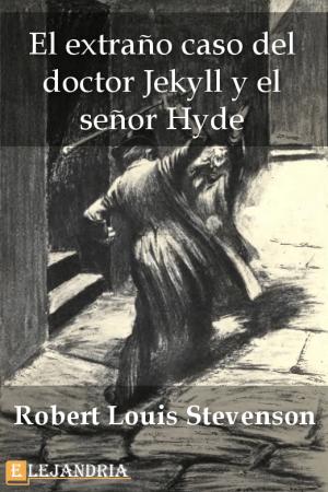 Descargar El extraño caso del doctor Jekyll y el señor Hyde de Robert Louis Stevenson