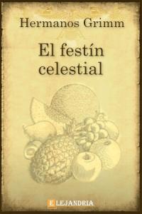 Descargar El festín celestial de Hermanos Grimm