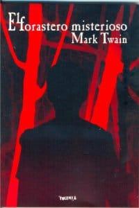 El forastero misterioso de Mark Twain