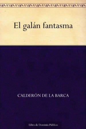 Descargar El galán fantasma de Calderón de la Barca, Pedro