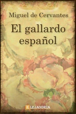 Libro El gallardo español gratis en PDF,ePub - Elejandria