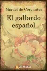 Descargar El gallardo español de Cervantes, Miguel