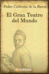 El gran teatro del mundo de Calderón de la Barca, Pedro