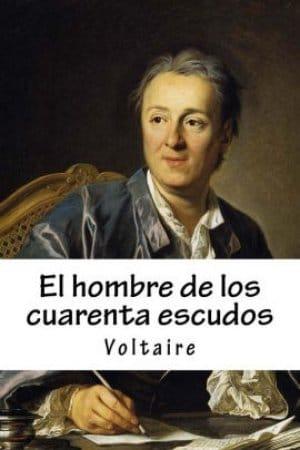 Descargar El hombre de los 40 escudos de Voltaire