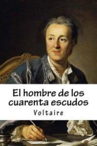 El hombre de los 40 escudos de Voltaire