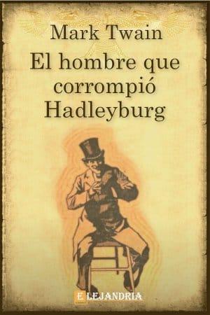 El hombre que corrompió Hadleyburg de Mark Twain