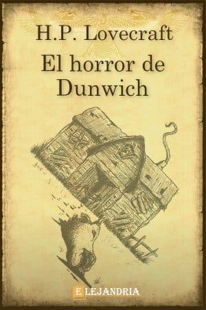 El horror de Dunwich de H. P. Lovecraft