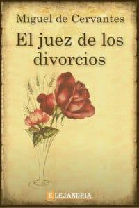 Descargar El juez de los divorcios de Cervantes, Miguel