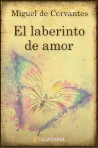 Descargar El laberinto de amor de Cervantes, Miguel